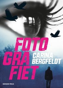 Fotografiet (e-bok) av Carina Bergfeldt