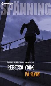 På flykt (e-bok) av Rebecca York