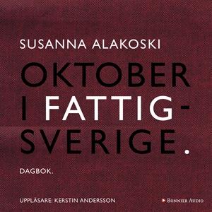 Oktober i Fattigsverige (ljudbok) av Susanna Al