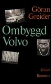 Ombyggd Volvo : Dikter