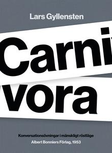 Carnivora : Konversationsövningar i mänskligt r