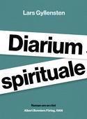 Diarium spirituale : Roman om en röst