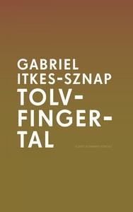Tolvfingertal (e-bok) av Gabriel Itkes-Sznap
