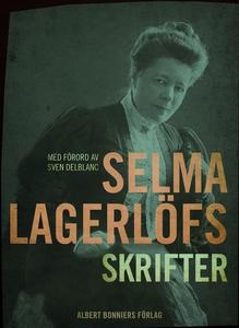 Selma Lagerlöfs skrifter : Med förord av Sven D