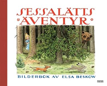 Sessalätts äventyr (e-bok) av Elsa Beskow