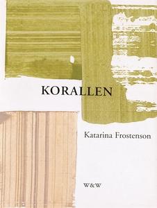 Korallen (e-bok) av Katarina Frostenson