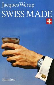 Swiss made (e-bok) av Jacques  Werup
