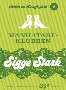Manhatareklubben (e-bok) av Sigge Stark
