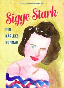 Min kärleks sommar (e-bok) av Sigge Stark