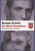 En äkta Hamilton : Berättelsen om en familjelögn