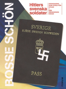 Hitlers svenska soldater : Det bästa ur Svenska