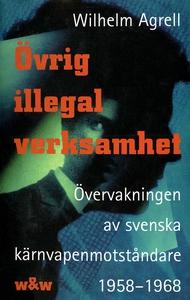 Övrig illegal verksamhet : Övervakningen av de