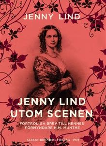 Jenny Lind utom scenen : Förtroliga brev till h