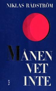 Månen vet inte (e-bok) av Niklas Rådström