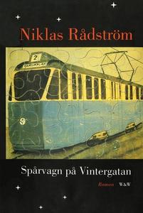 Spårvagn på Vintergatan (e-bok) av Niklas Rådst