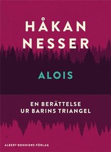 Alois : En berättelse ur Barins triangel (e-bok