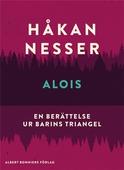 Alois : En berättelse ur Barins triangel