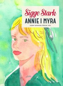 Annie i Myra (e-bok) av Sigge Stark