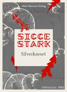 Silverkorset (e-bok) av Sigge Stark