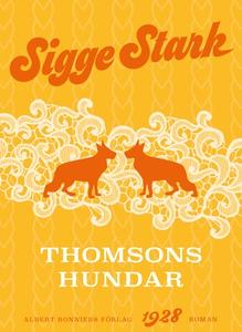 Thomsons hundar (e-bok) av Sigge Stark