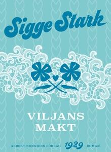 Viljans makt (e-bok) av Sigge Stark