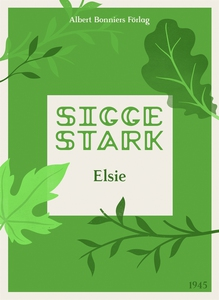 Elsie (e-bok) av Sigge Stark