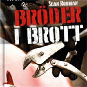 Bröder i brott (ljudbok) av Sean Rodman