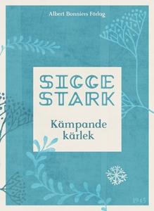 Kämpande kärlek (e-bok) av Sigge Stark