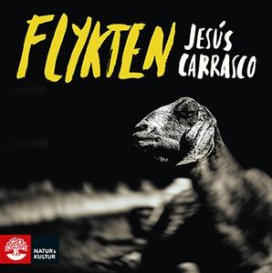 Flykten (ljudbok) av Jesús Carrasco
