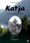 Katja - den oönskade dottern