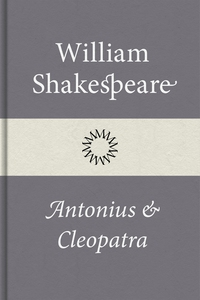 Antonius och Cleopatra (e-bok) av William Shake