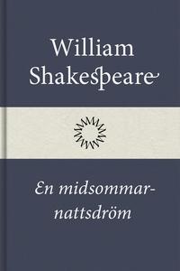 En midsommarnattsdröm (e-bok) av William Shakes