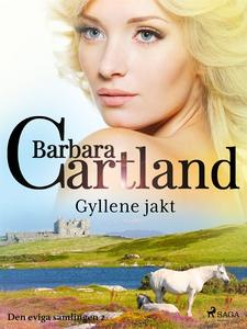 Gyllene jakt (e-bok) av Barbara Cartland