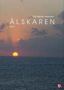 Älskaren del 3 (e-bok) av Maj Siljeclev Henryss