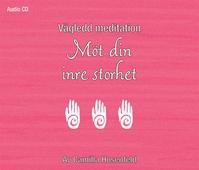 Vägledd meditation: Möt din inre storhet