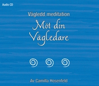 Vägledd meditation: Möt din vägledare
