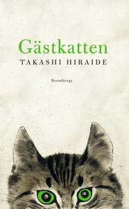 Gästkatten (e-bok) av Takashi Hiraide