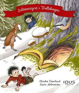 Juläventyret i Trollskogen (e-bok) av Elisabeth