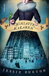 Miniatyrmakaren (e-bok) av Jessie Burton