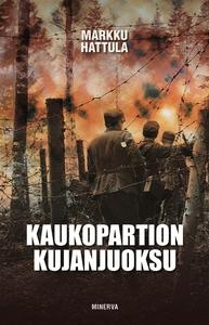 Kaukopartion kujanjuoksu (e-bok) av Markku Hatt