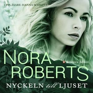Nyckeln till ljuset (ljudbok) av Nora Roberts
