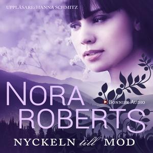 Nyckeln till mod (ljudbok) av Nora Roberts