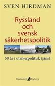 Ryssland och svensk säkerhetspolitik
