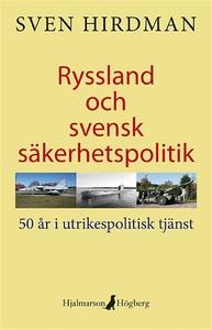Ryssland och svensk säkerhetspolitik (e-bok) av