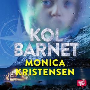 Kolbarnet (ljudbok) av Monica Kristensen