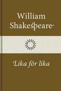 Lika för lika (e-bok) av William Shakespeare