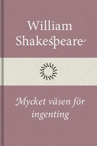 Mycket väsen för ingenting (e-bok) av William S