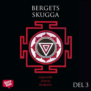 Bergets skugga - del 3 (ljudbok) av Gregory Dav