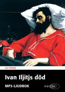 Ivan Iljitjs död (ljudbok) av Leo Tolstoj