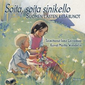 Soita, soita sinikello - Suomen lasten kesäruno